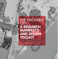 "New publication ""The Hackable City: A Research Manifesto and Design Toolkit"""